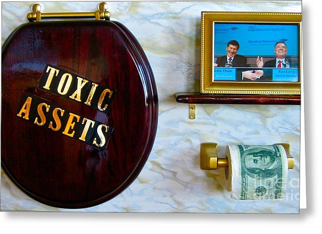 Toxic Assets Greeting Card by Dawn Graham