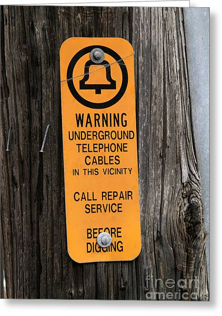 Underground Telephone Cable Sign Greeting Card by Photo Researchers