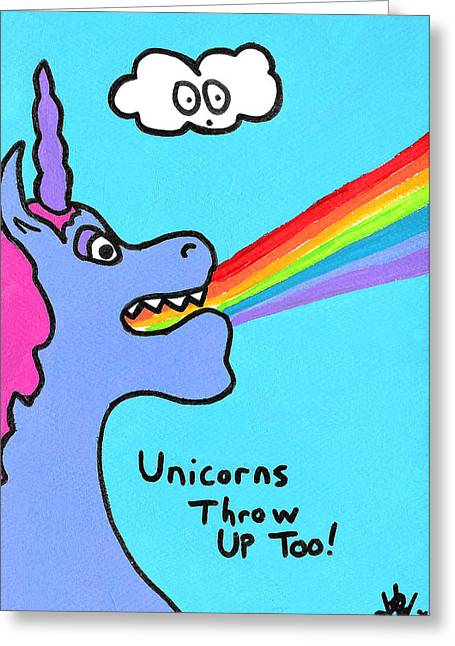Unicorns Throw Up Too Greeting Card by Jera Sky