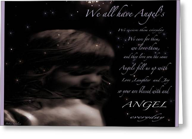 We All Have Angels Greeting Card by Debra     Vatalaro