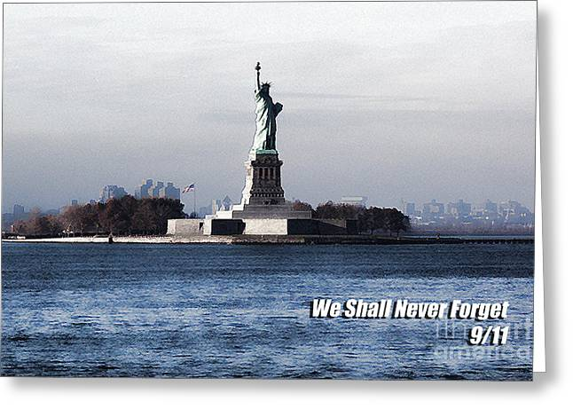 Greeting Card featuring the photograph We Shall Never Forget - 9/11 by Mark Madere