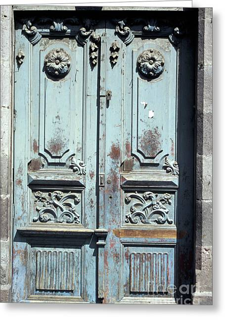 Greeting Card featuring the photograph Weathered Quito Door Ecuador by John  Mitchell