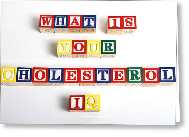 What Is Your Cholesterol Iq Greeting Card by Photo Researchers