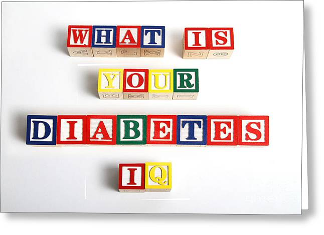 What Is Your Diabetes Iq Greeting Card by Photo Researchers