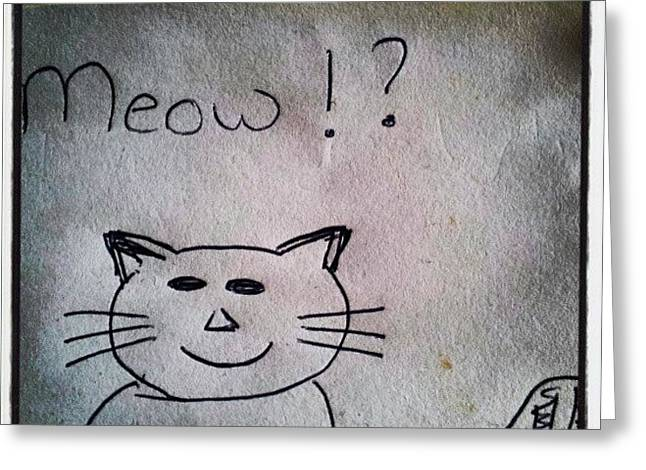What My Room Mates Draw! #cat #drawing Greeting Card