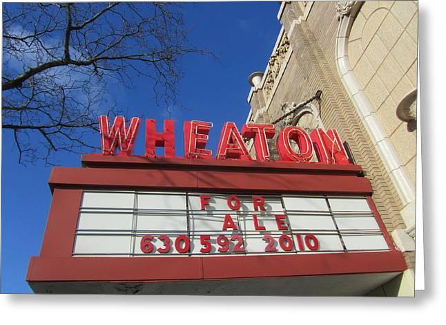 Wheaton Theatre Greeting Card by Todd Sherlock