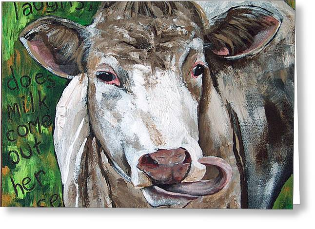 When A Cow Laughs Greeting Card by Racquel Morgan