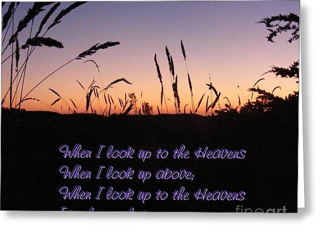 When I Look Up Greeting Card by Nancy Chambers