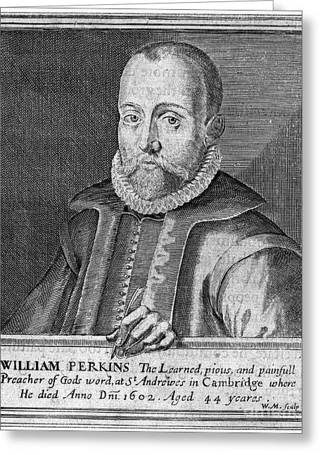 William Perkins (1558-1602) Greeting Card by Granger