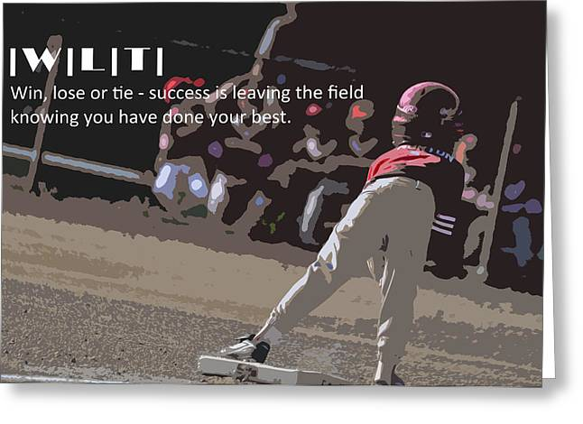 Win Lose Tie 2a Greeting Card