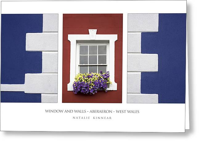 Window And Walls Greeting Card by Natalie Kinnear