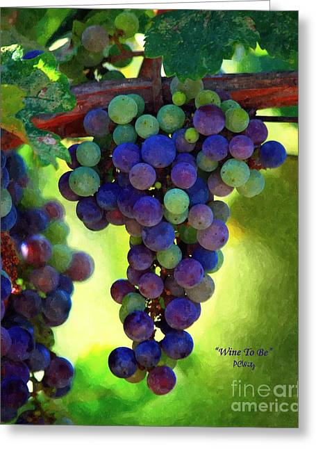 Wine To Be - Art Greeting Card