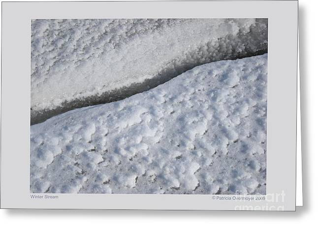 Greeting Card featuring the photograph Winter Stream by Patricia Overmoyer