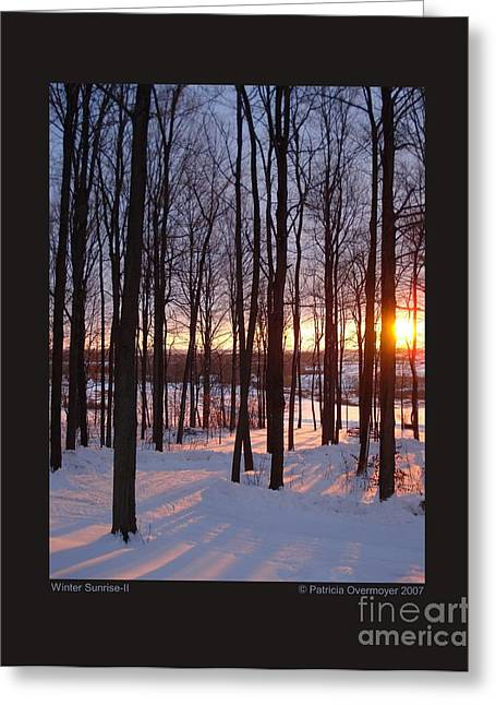 Greeting Card featuring the photograph Winter Sunrise-ii by Patricia Overmoyer