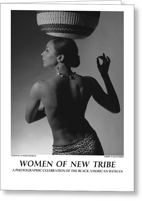 Women Of A New Tribe - Veronica With Basket Greeting Card by Jerry Taliaferro