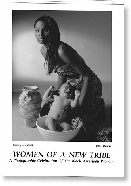 Women Of A New Tribe -chastity With Child Greeting Card by Jerry Taliaferro