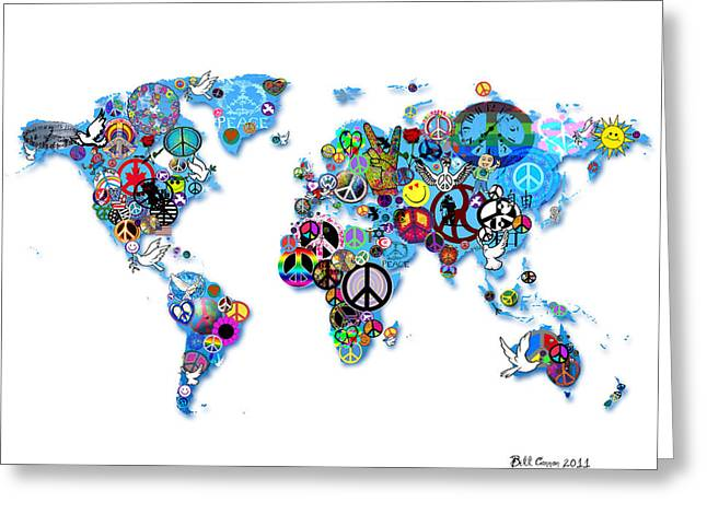 World Peace Greeting Card by Bill Cannon