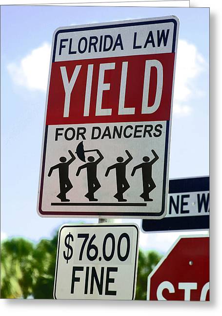 Yield For Dancers - 2 Greeting Card