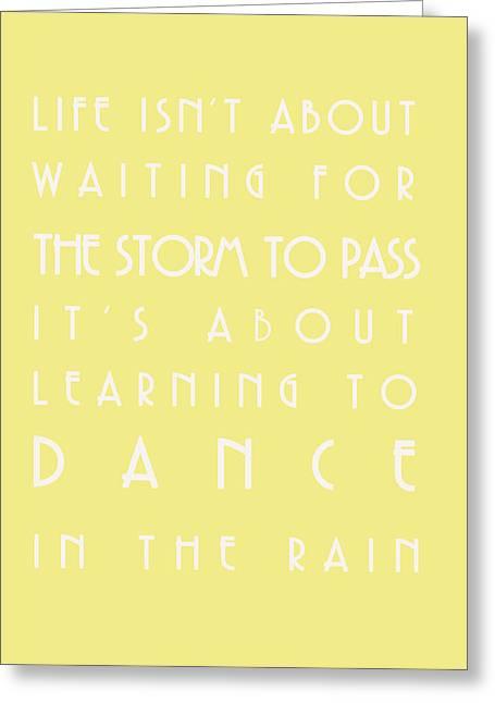 You Can Dance In The Rain Greeting Card by Georgia Fowler