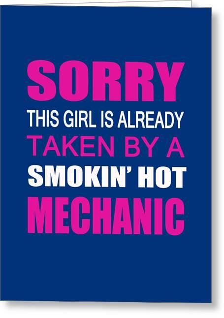 Taken By A Mechanic Greeting Card