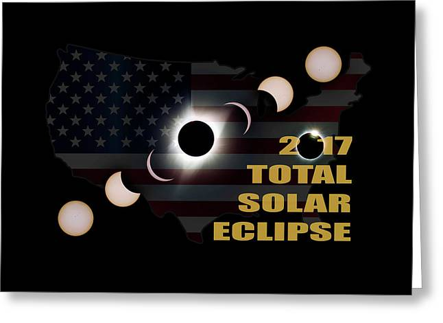 2017 Total Solar Eclipse Across America Greeting Card by David Gn