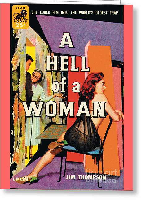 A Hell Of A Woman Greeting Card