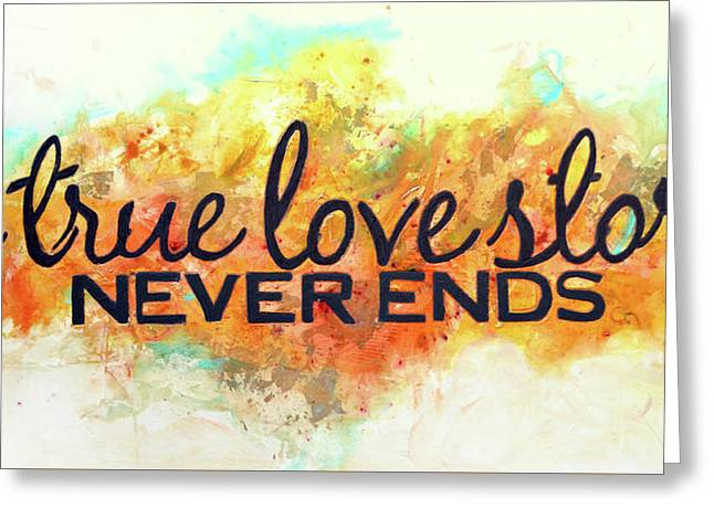 A Love Story Never Ends Greeting Card