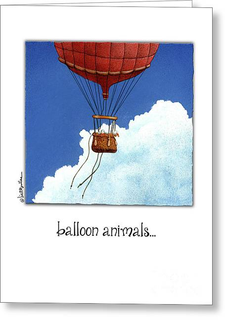 Greeting Card featuring the painting Balloon Animals... by Will Bullas