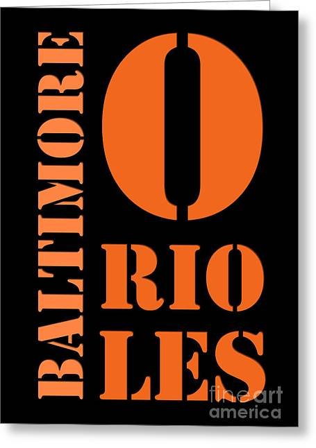 Baltimore Orioles Typography Greeting Card by Pablo Franchi