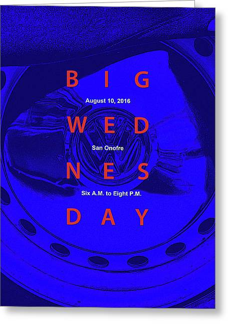 Big Wednesday 2016 Greeting Card by Ron Regalado