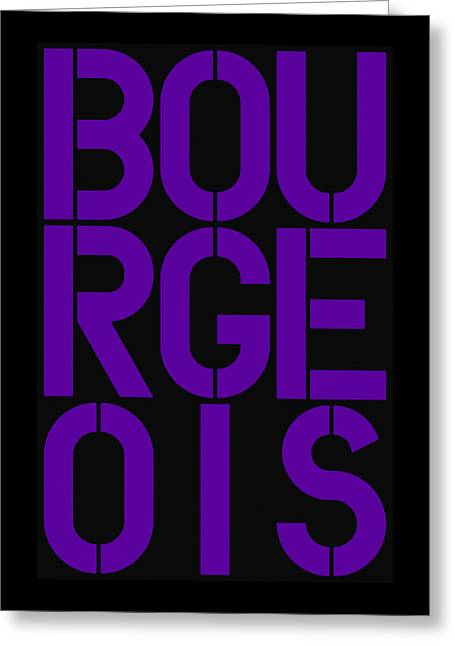 Bourgeois Greeting Card by Three Dots
