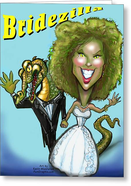 Bridezilla Greeting Card by Kevin Middleton
