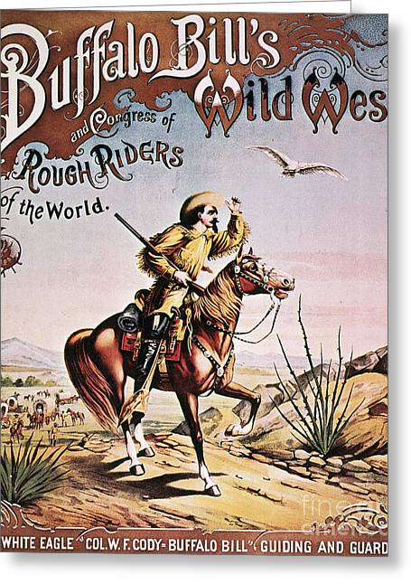 Westward Expansion Greeting Cards - Buffalo Bill: Poster, 1893 Greeting Card by Granger