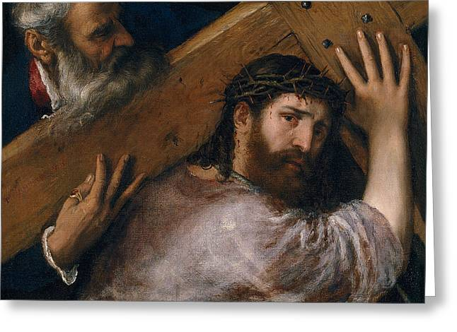 Christ Carrying The Cross Greeting Card by Titian