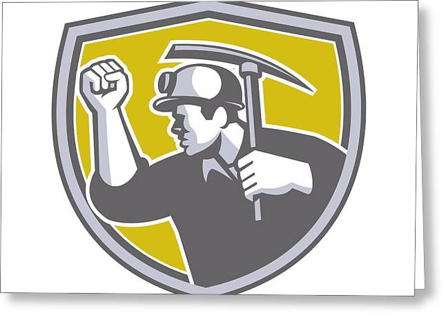 Coal Miner Clenched Fist Pick Axe Shield Retro Greeting Card by Aloysius Patrimonio