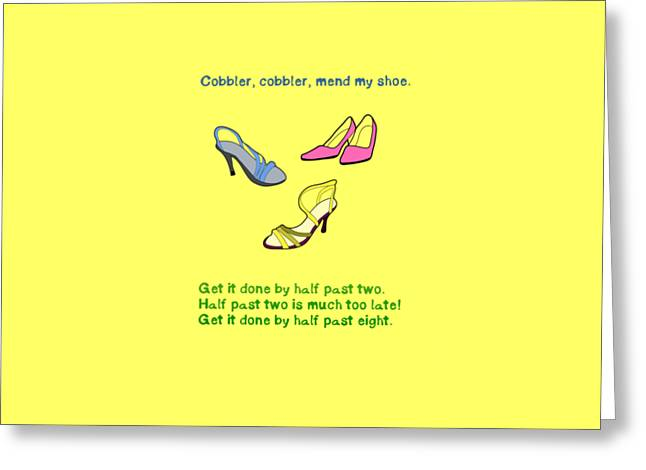 Cobbler, Cobbler, Mend My Shoe Greeting Card by Humorous Quotes