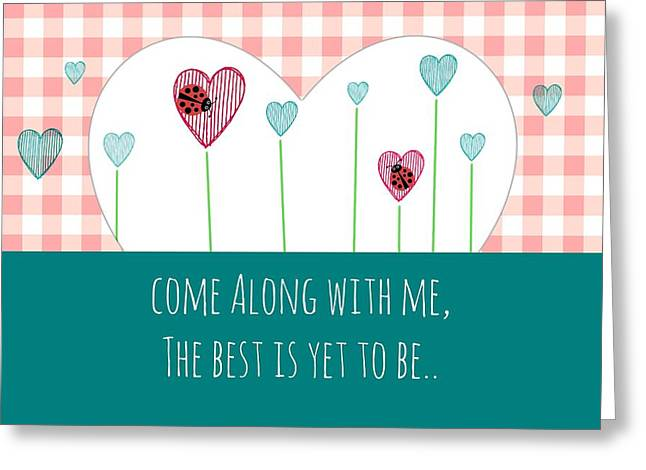 Come Along With Me Greeting Card by Chastity Hoff