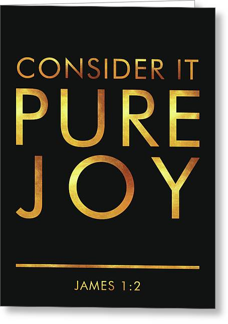 Consider It Pure Joy - James 1 2 - Bible Verses Art Greeting Card