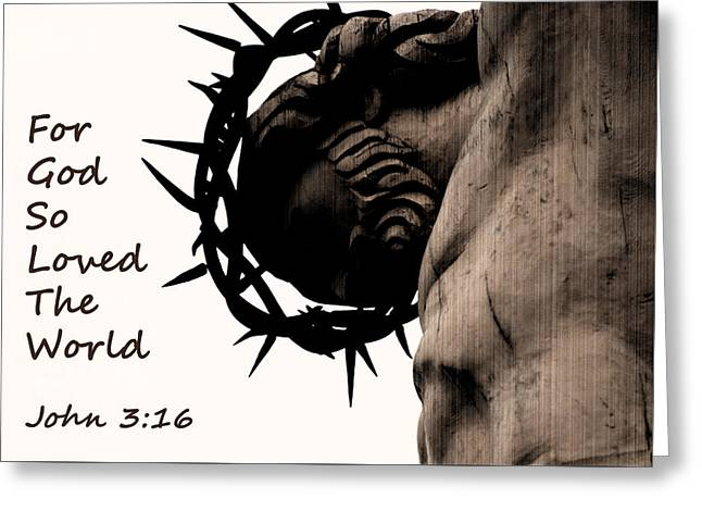 John 3 16 For God So Loved The World Greeting Card by Jani Freimann