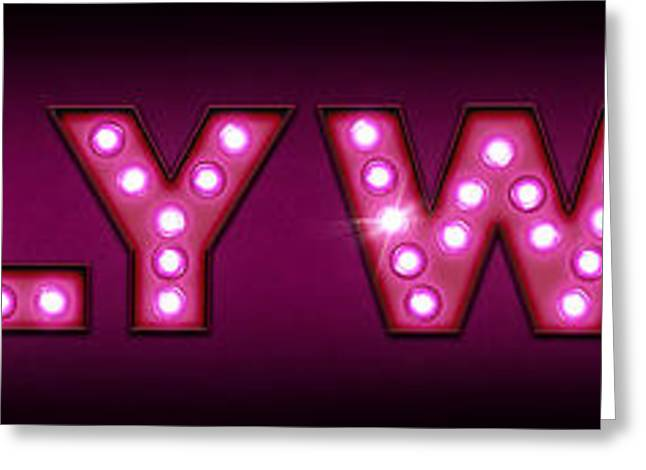 Hollywood In Lights Greeting Card