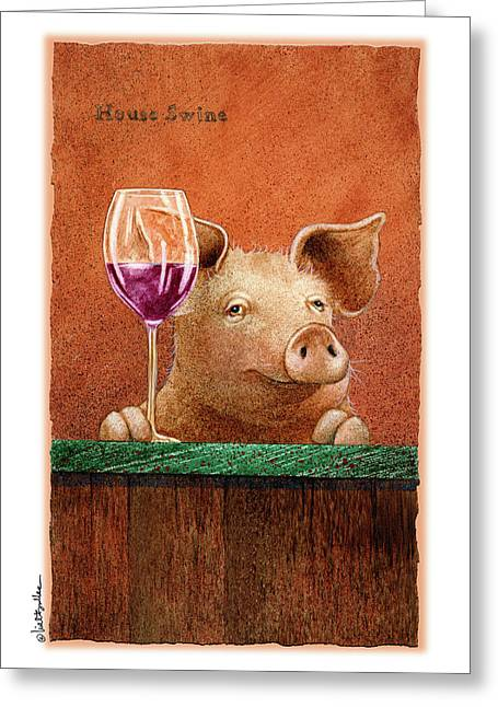 House Swine... Greeting Card by Will Bullas