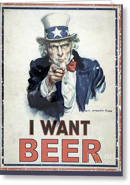 I Want Beer Greeting Card