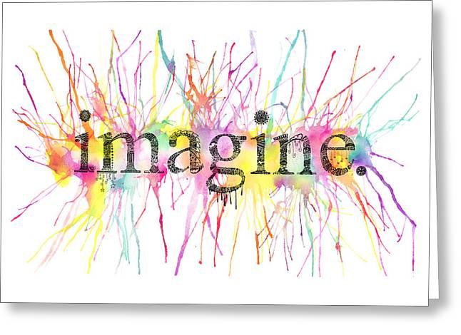 Imagine Mixed Media Greeting Cards - Imagine. Greeting Card by Kalie Hoodhood