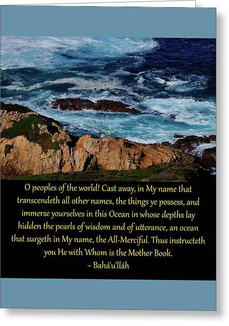 Immerse Yourselves In This Ocean Greeting Card by Baha'i Writings As Art