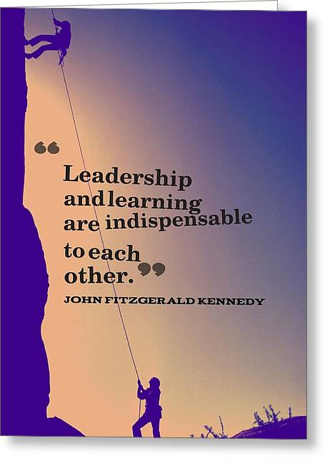Inspirational Quotes - Leadership - 3 Greeting Card by Celestial Images