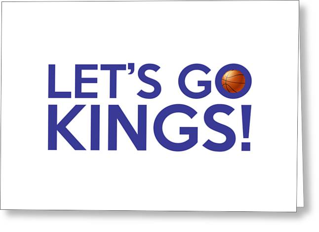 Let's Go Kings Greeting Card