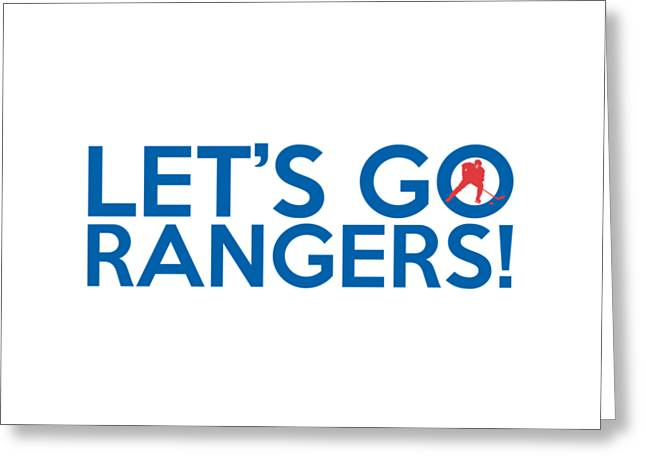 Let's Go Rangers Greeting Card