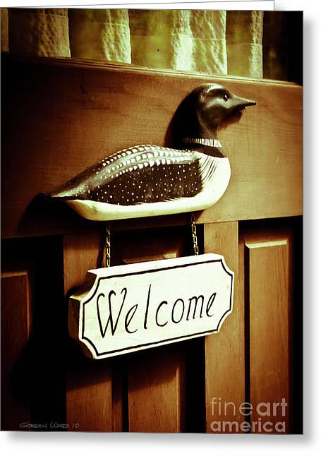 Loon Welcome Sign On Cottage Door Greeting Card by Gordon Wood