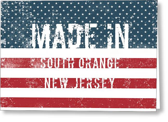 Made In South Orange, New Jersey Greeting Card