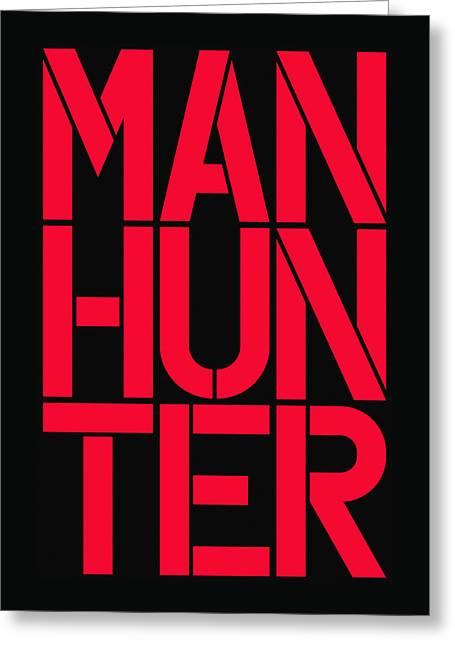 Manhunter Greeting Card